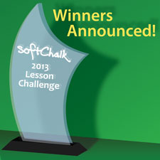 2013 SoftChalk Lesson Challenge Winners Announced
